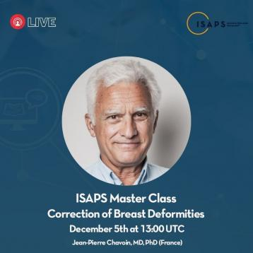 Pr Chavoin will present how to treat brest deformities during a livestream with ISAPS