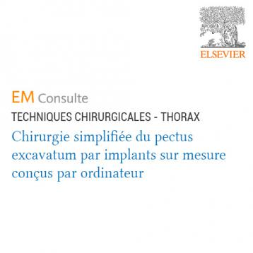 Publication EMC Thorax Chirurgie Pectus par Implants 3D sur-mesure