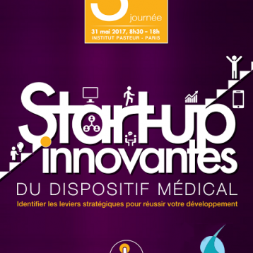3ème journée des start-up innovantes du dispositif médical